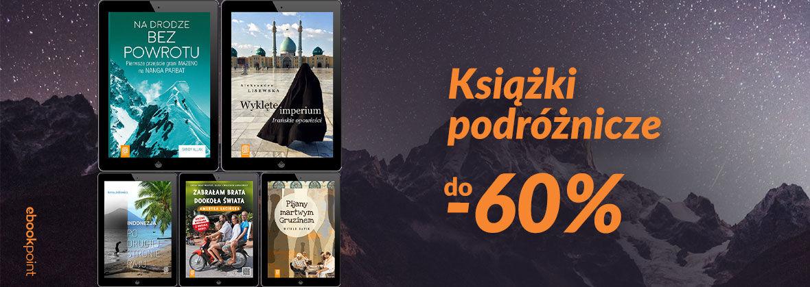 Promocja na ebooki O podróżach... [ebooki do -60%]