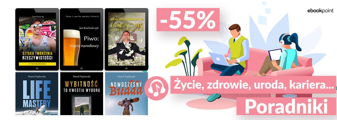 Promocja Promocja na ebooki Życie, zdrowie, uroda, kariera...