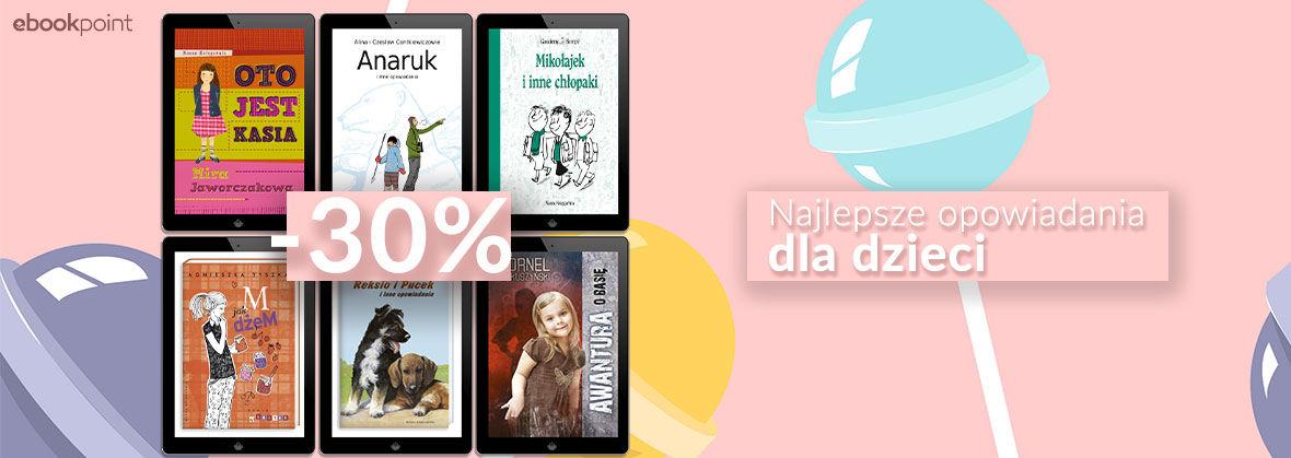 Promocja na ebooki Najlepsze opowiadania DLA DZIECI [-30%]