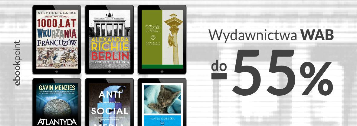 Promocja na ebooki Literatura faktu Wydawnictwa WAB [do -55%]