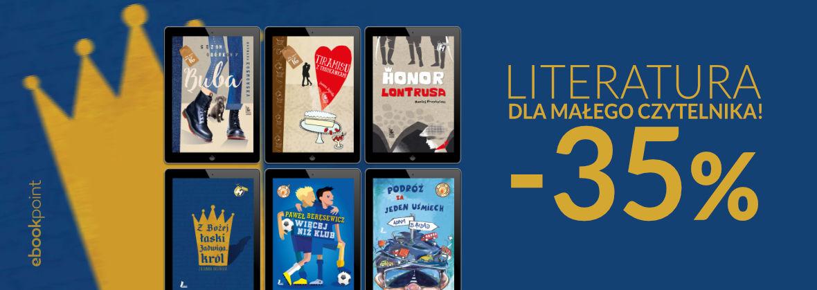 Promocja na ebooki Literatura dla małego czytelnika! [-35%]