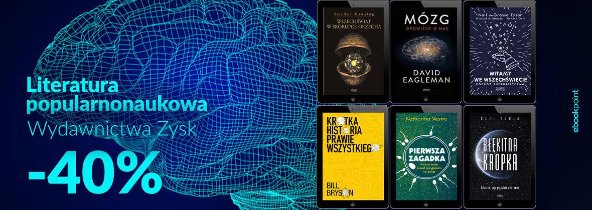 Promocja na ebooki Literatura popularnonaukowa Wydawnictwa ZYSK [-40%]