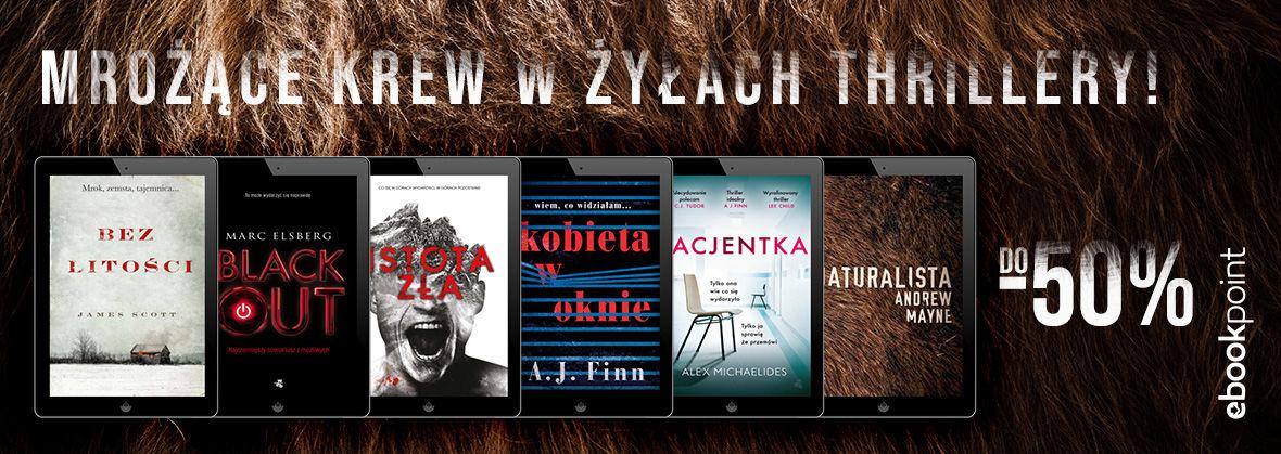 Promocja na ebooki Mrożące krew w żyłach thrillery!