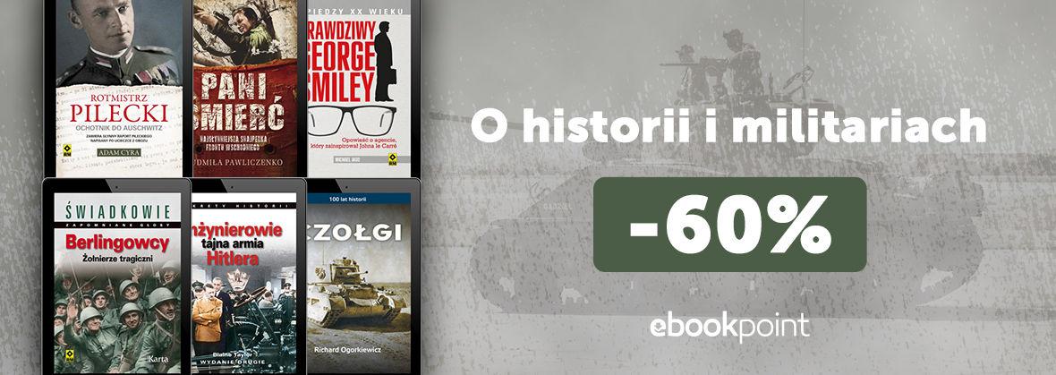 Promocja na ebooki O historii i militariach [-60%]