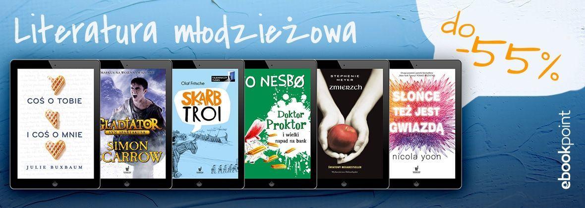 Promocja na ebooki Młodzieżowa [do -55%]