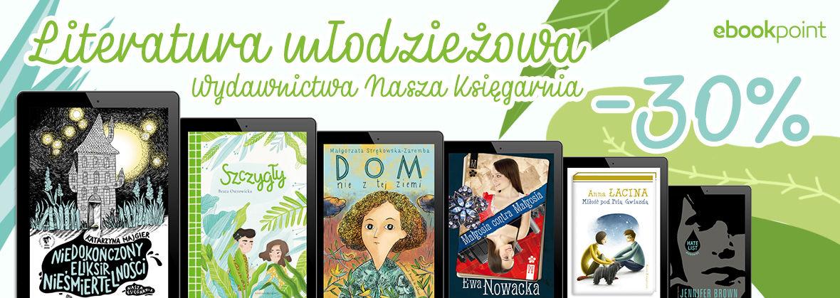 Promocja na ebooki Literatura młodzieżowa Nasza Księgarnia / -30%