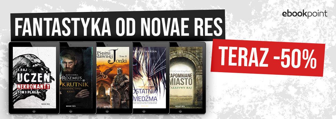 Promocja na ebooki NOVAE RES [fantastyka -50%]