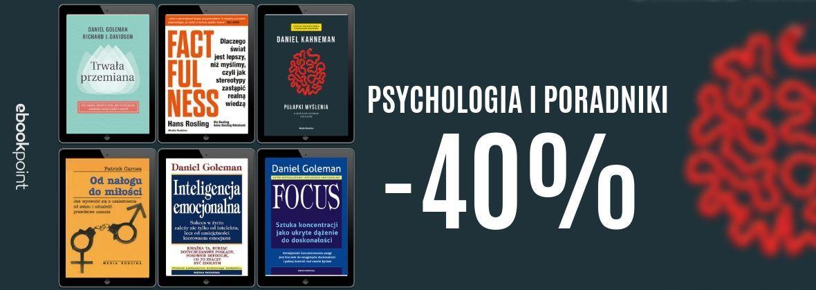 Promocja na ebooki PSYCHOLOGIA I PORADNIKI -40%