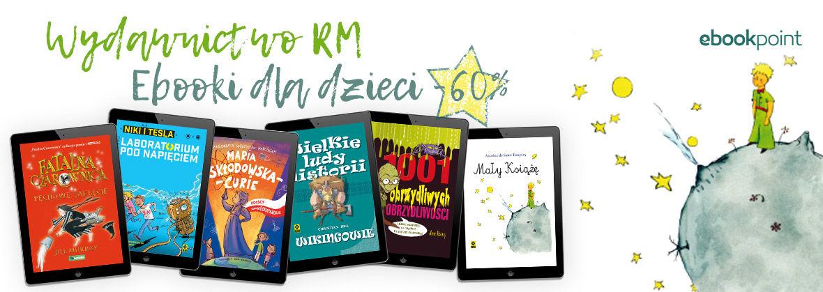 Promocja Promocja na ebooki Wydawnictwo RM [ebooki dla dzieci -60%]
