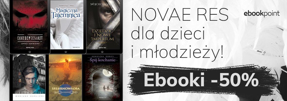 Promocja na ebooki NOVAE RES [dzieci i młodzież -50%]