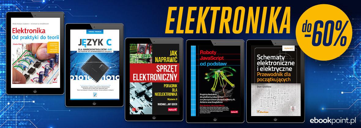 Promocja Promocja na ebooki ELEKTRONIKA [do -60%]