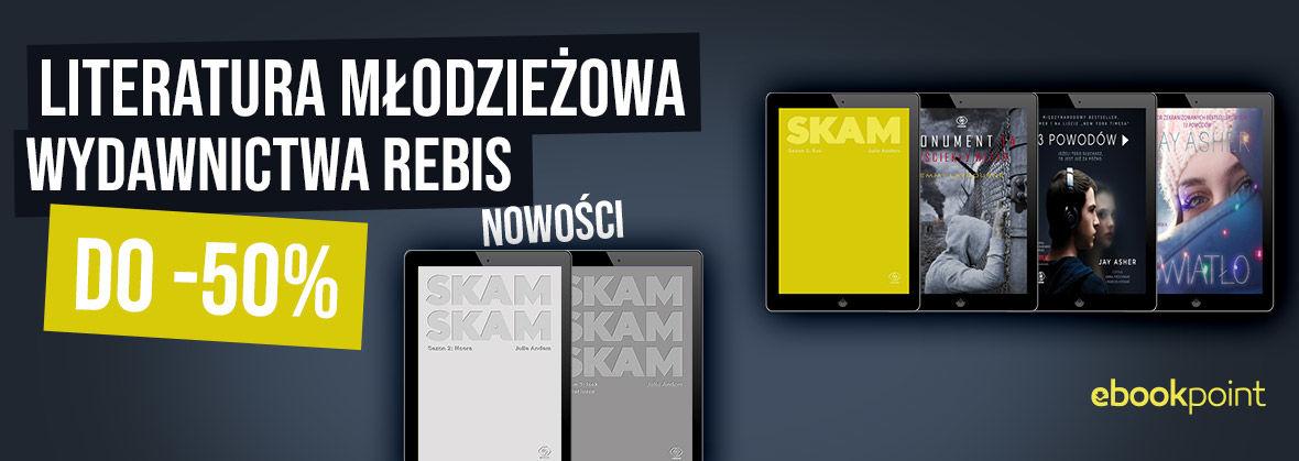 Promocja Promocja na ebooki Literatura młodzieżowa Wydawnictwa Rebis [do -50%]