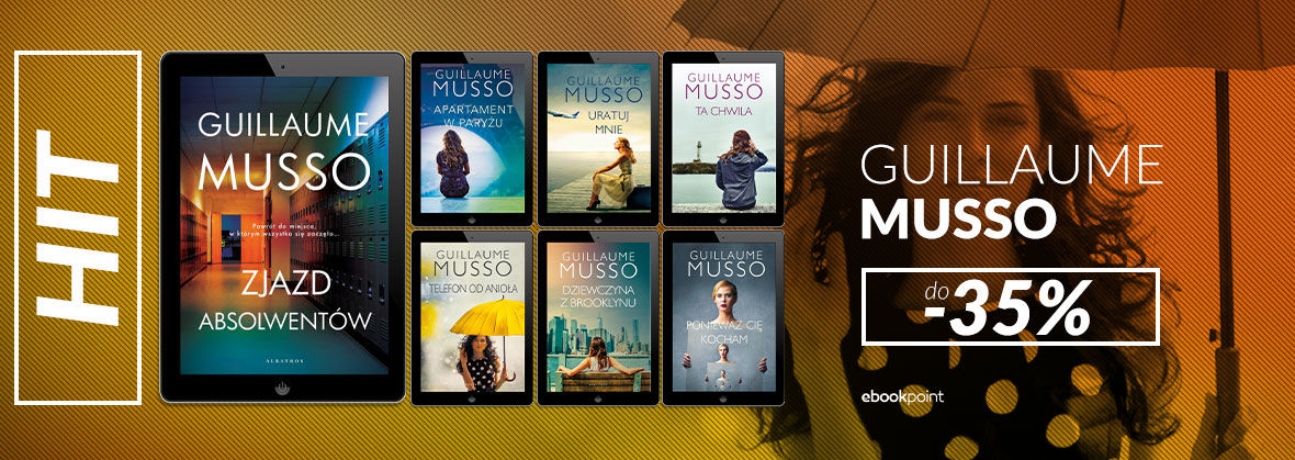 Promocja na ebooki GUILLAUME MUSSO [do -35%]