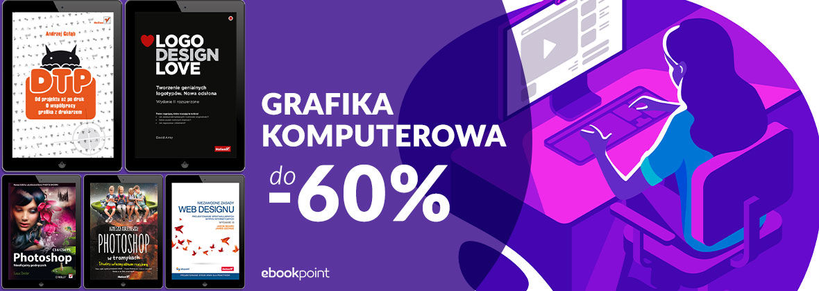 Promocja na ebooki GRAFIKA KOMPUTEROWA [do -60%]