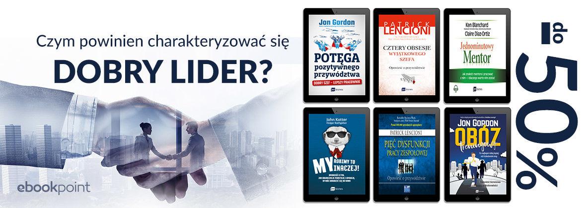 Promocja na ebooki Czym powinien charakteryzować się dobry lider?