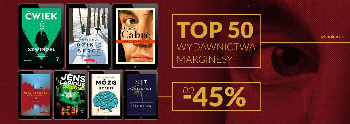 Promocja na ebooki TOP 50 WYDAWNICTWA MARGINESY [do -45%]