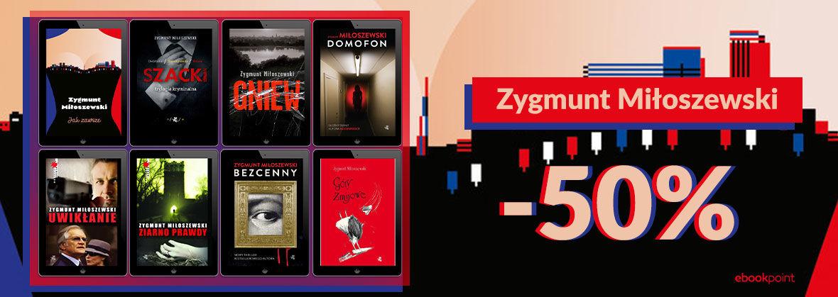 Promocja na ebooki Zygmunt Miłoszewski [-50%]