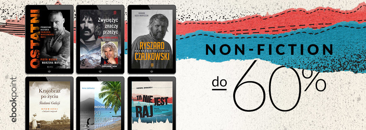 Promocja na ebooki NON FICTION [do -60%]