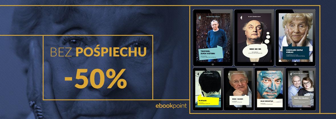 Promocja na ebooki BEZ POŚPIECHU [-50%]