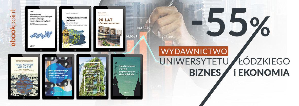 Promocja na ebooki WYDAWNICTWO UNIWERSYTETU ŁÓDZKIEGO [Biznes i Ekonomia]