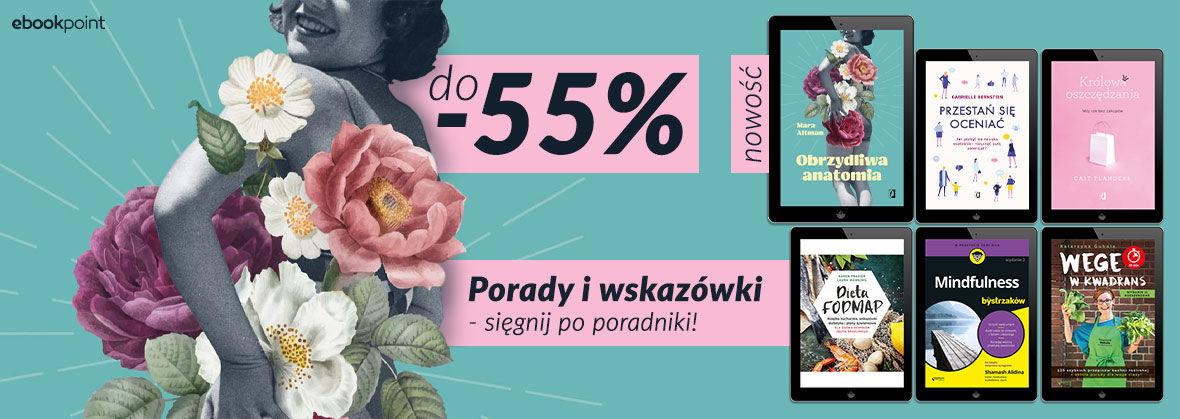 Promocja Promocja na ebooki PORADNIKI do -55%