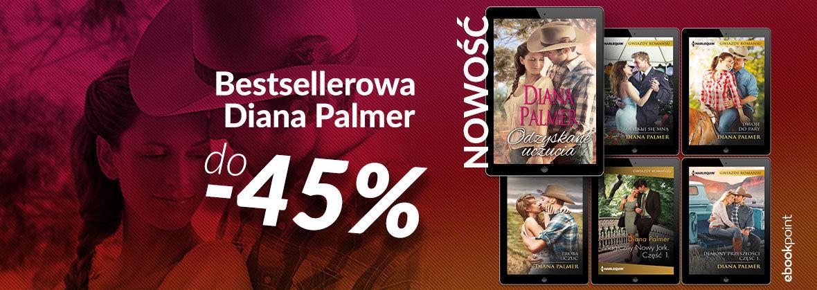 Promocja Promocja na ebooki Bestsellerowa Diana Palmer [do -45%]