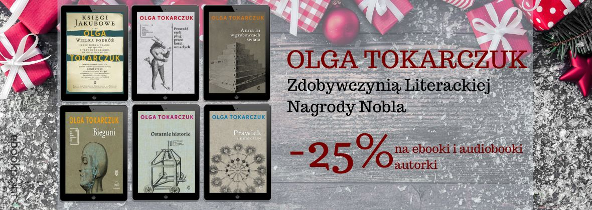 Promocja na ebooki Olga Tokarczuk - Literacka NAGRODA NOBLA!