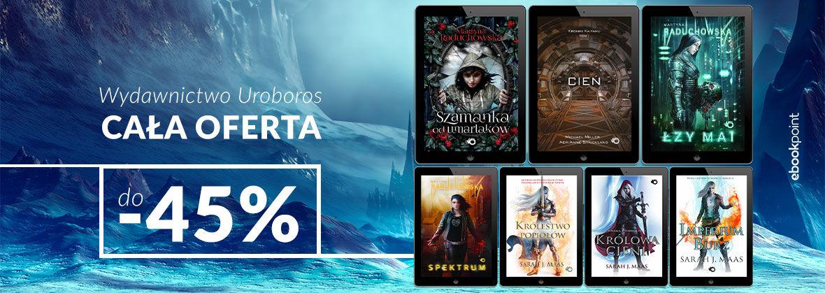 Promocja na ebooki Wydawnictwo Uroboros [do -45%]