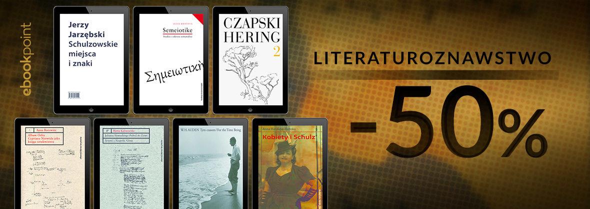 Promocja na ebooki Literaturoznawstwo [-50%]