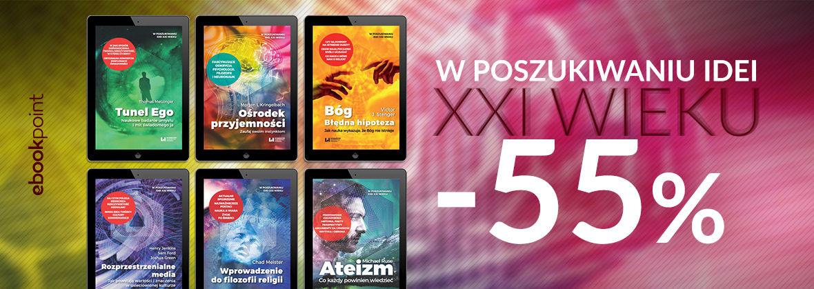 Promocja Promocja na ebooki W POSZUKIWANIU IDEI XXI WIEKU