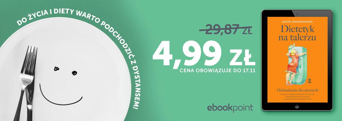 Promocja na ebooki Do życia i diety warto podchodzić z dystansem! / 4,99zł!