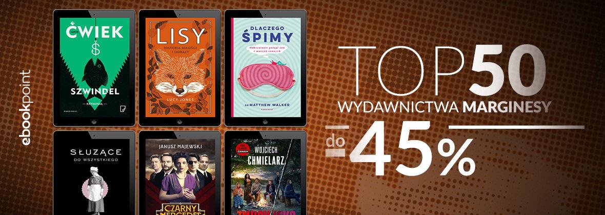 Promocja na ebooki TOP50 Wydawnictwa MARGINESY