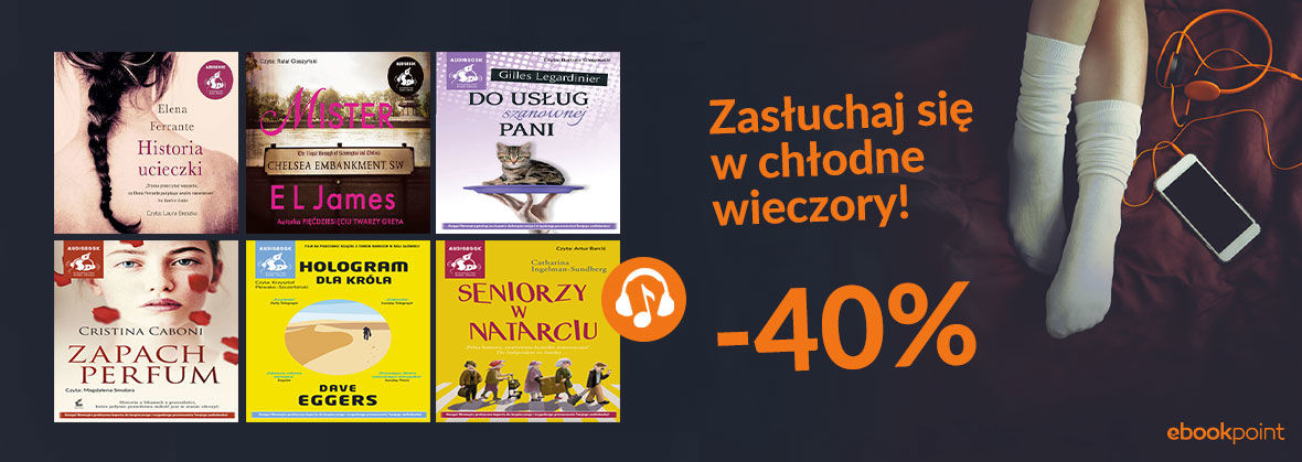 Promocja na ebooki Zasłuchaj się w chłodne wieczory! / -40%