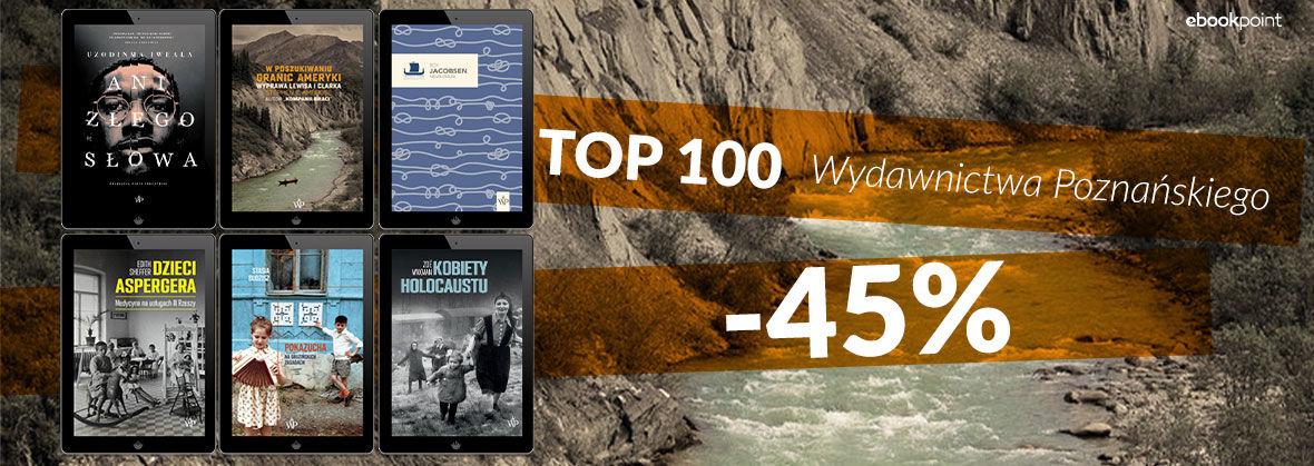 Promocja na ebooki TOP 100 Wydawnictwa Poznańskiego! [-45%]