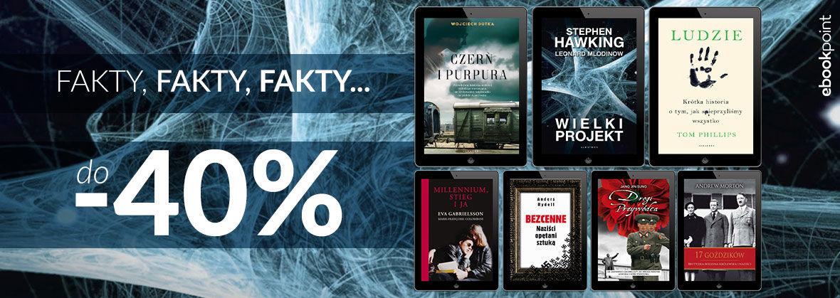 Promocja Promocja na ebooki Fakty, fakty, fakty... [do -40%]