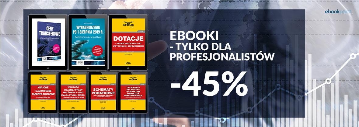 Promocja na ebooki Ebooki dla profesjonalistów [-45%]
