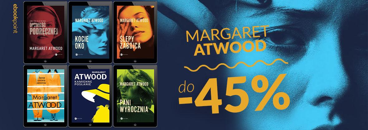 Promocja na ebooki MARGARET ATWOOD / do -45%