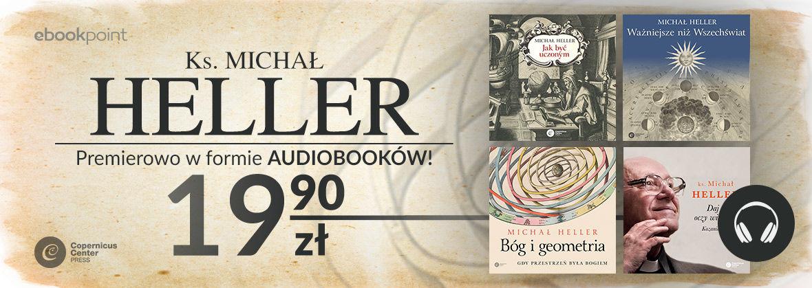 Promocja Promocja na ebooki Ks. Michał Heller - po raz pierwszy w audiobookach! / PREMIERY po 19,90zł!