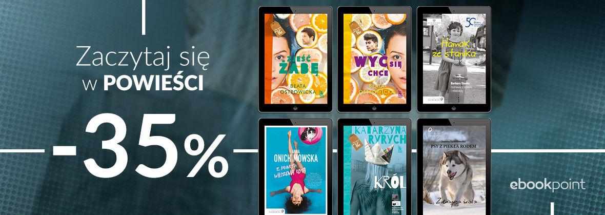 Promocja na ebooki Zaczytaj się w powieści... / -35%