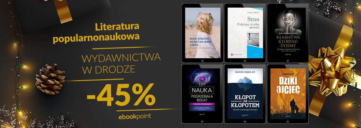Promocja na ebooki Literatura popularnonaukowa Wydawnictwa W Drodze [-45%]