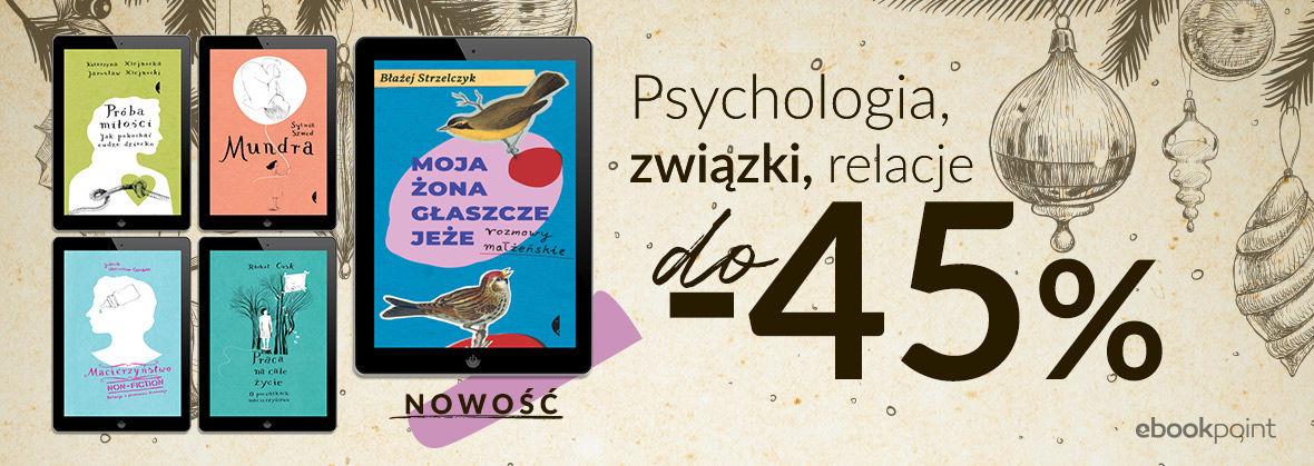Promocja na ebooki Psychologia, związki, relacje [do -45%]
