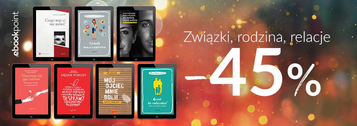 Promocja Promocja na ebooki Związki, rodzina, relacje [Wydawnictwo w Drodze -45%]