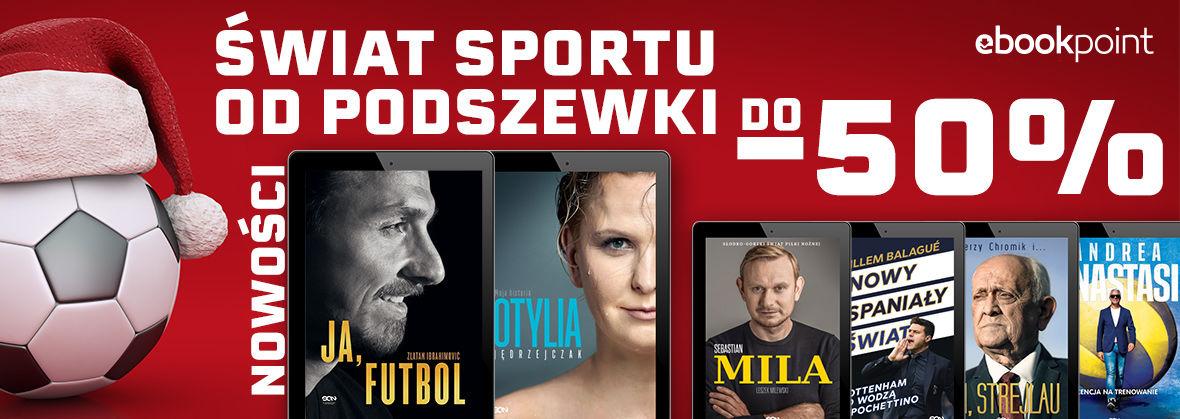 Promocja Promocja na ebooki Świat sportu od podszewki / do -50%