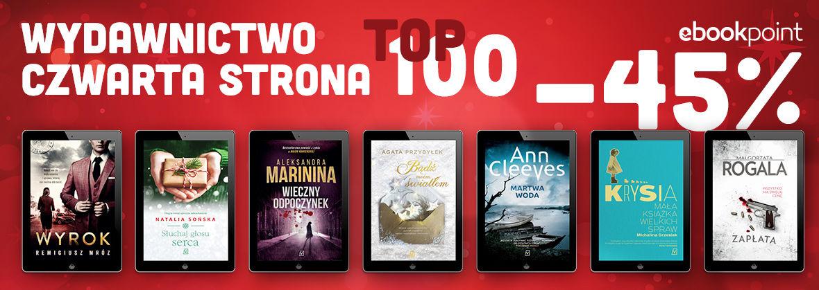 Promocja Promocja na ebooki TOP100 Wydawnictwa Czwarta Strona!