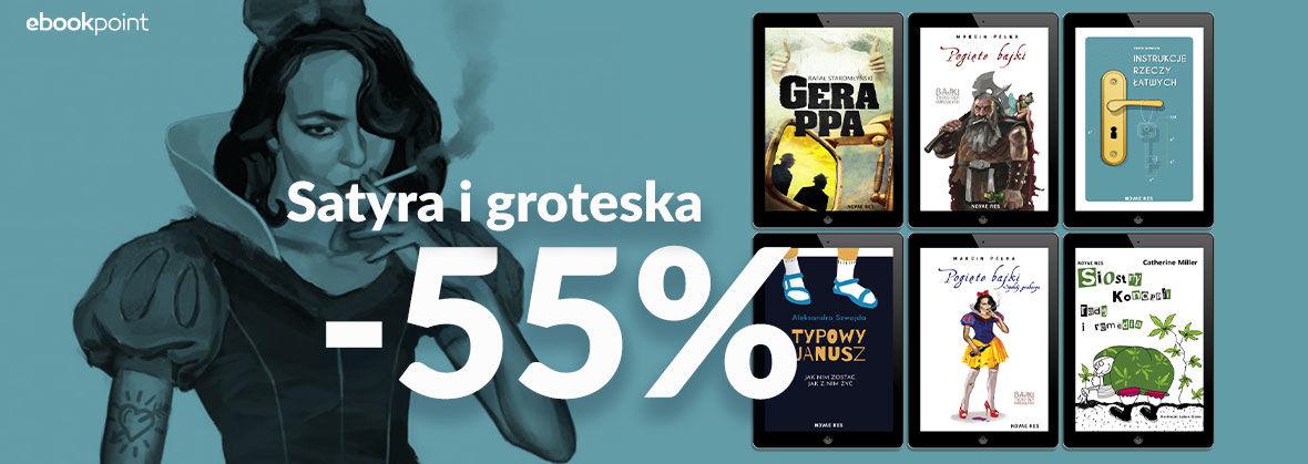 Promocja Promocja na ebooki SATYRA I GROTESKA [-55%]