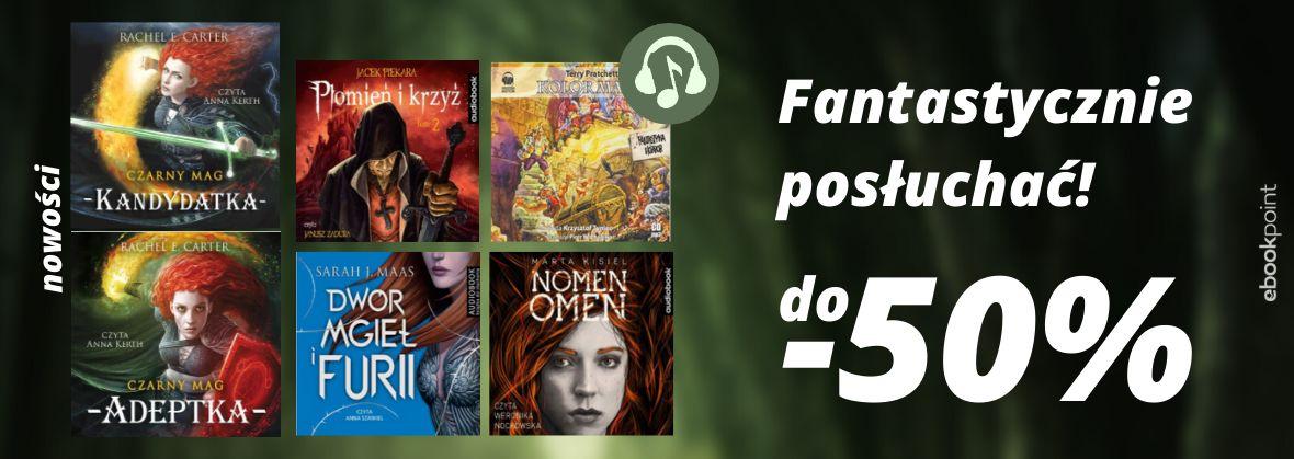 Promocja na ebooki Fantastycznie posłuchać! / do -50%