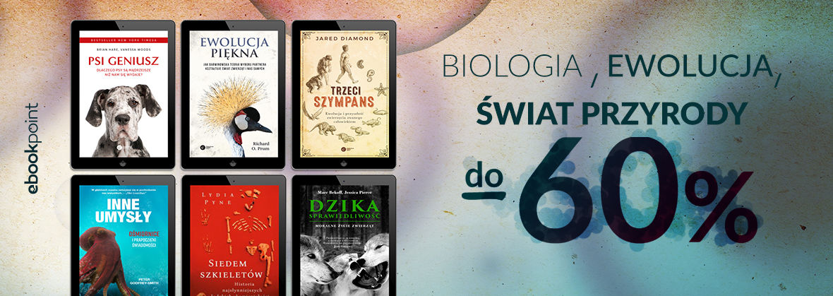 Promocja na ebooki Biologia, ewolucja, świat przyrody [do -60%]