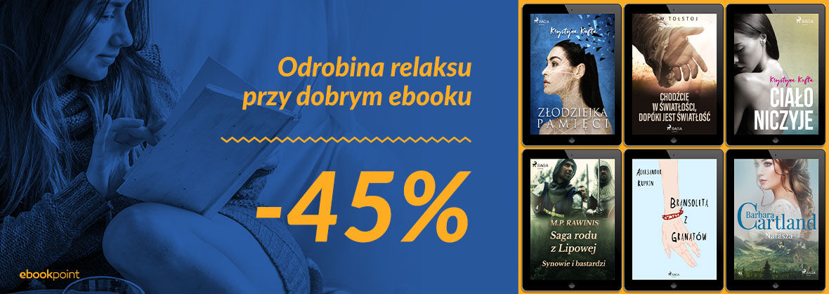 Promocja na ebooki Odrobina relaksu przy dobrym ebooku! / -45%