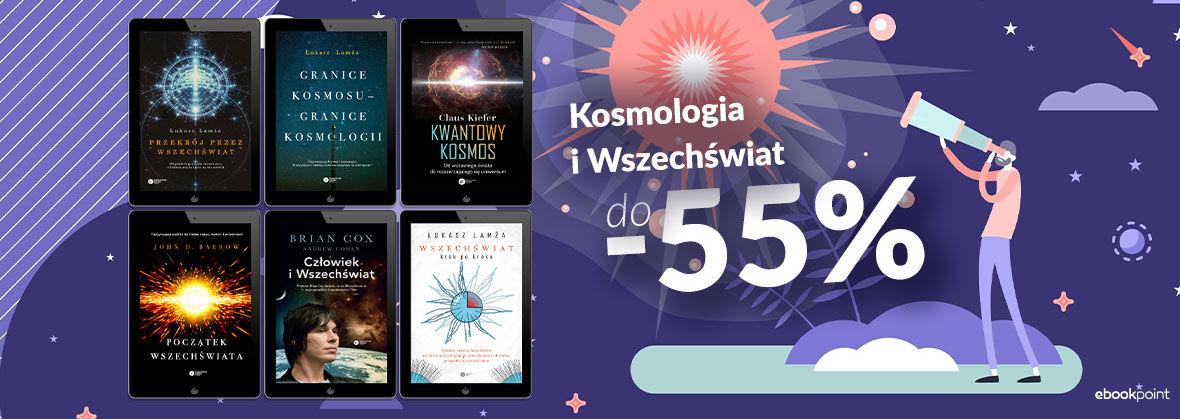Promocja na ebooki Kosmologia i Wszechświat / do -55%