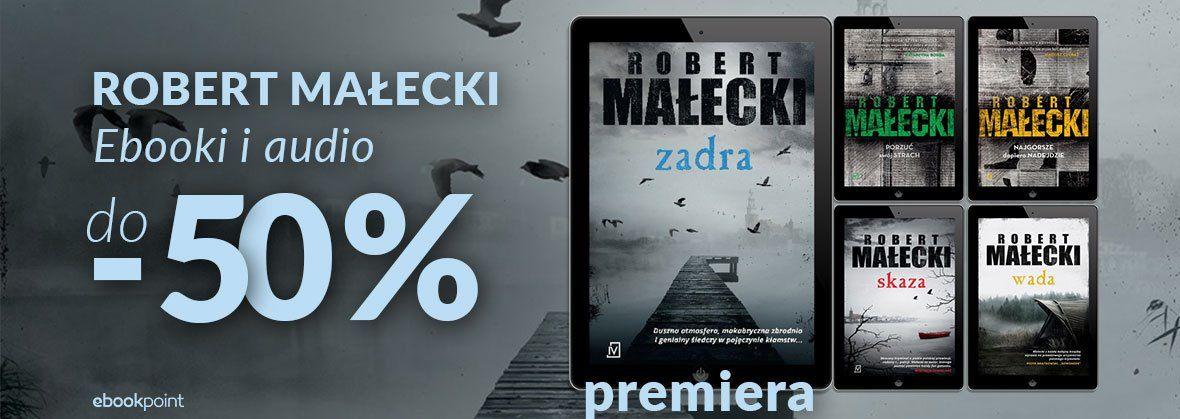 Promocja na ebooki ROBERT MAŁECKI / do -50%